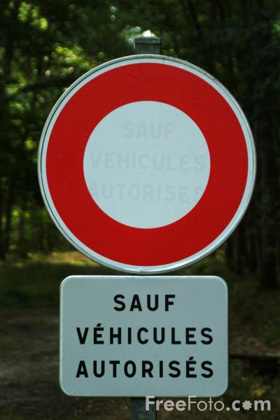 Picture of Sauf Véhicules Autorisés - Road Sign - Switzerland - Free Pictures - FreeFoto.com