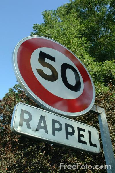 Picture of Rappell - 50km Speed Limit - French Road Sign - Free Pictures - FreeFoto.com